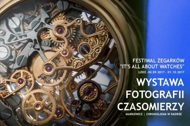 """Chronologia w kadrach. Wystawa fotografii czasomierzy na """"It's All About Watches"""""""