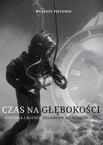 """""""CZAS NA GŁĘBOKOŚCI"""" – Mateusz Piechnik na Festiwalu """"It's All About Watches"""""""